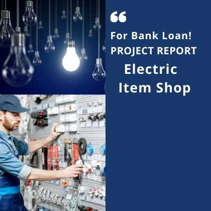 Electric Item Shop Project Report for Bank Loan