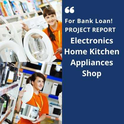 Electronics Home Kitchen Appliances Shop Project Report bank