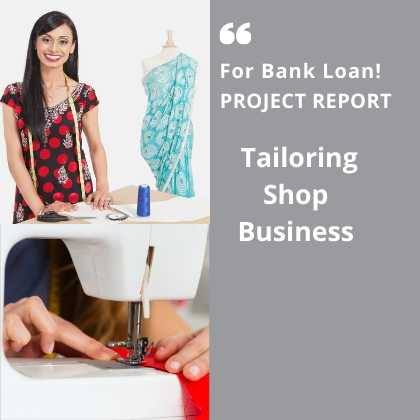 Tailoring Shop Business Project Report for Bank Loan