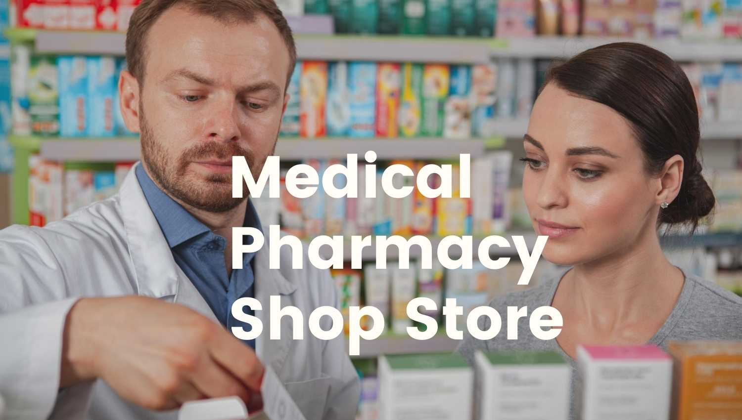 Medical Pharmacy Shop Business Project Report